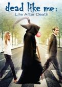Subtitrare Dead Like Me: Life After Death