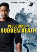 Subtitrare Welcome to Sudden Death