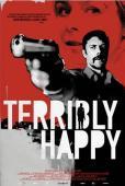 Subtitrare Terribly Happy (Frygtelig lykkelig)