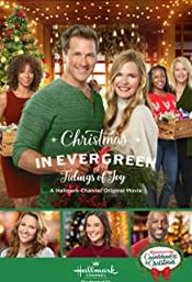 Film Christmas in Evergreen: Tidings of Joy