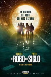 Subtitrare El Robo del Siglo (The Heist of the Century)
