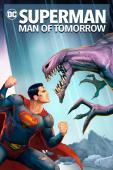 Subtitrare Superman: Man Of Tomorrow