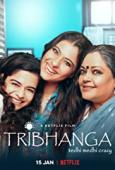 Subtitrare Tribhanga - Tedhi Medhi Crazy