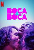 Subtitrare Boca a Boca (Kissing Game) - Sezonul 1