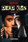 Subtitrare Dead Kids