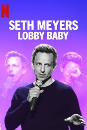 Subtitrare Seth Meyers: Lobby Baby