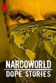 Subtitrare Narcoworld: Dope Stories - Sezonul 1