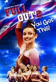 Film Full Out 2: You Got This!