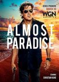 Subtitrare Almost Paradise - Sezonul 1