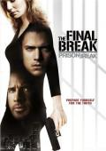 Subtitrare Prison Break: The Final Break