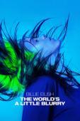 Subtitrare Billie Eilish: The World's a Little Blurry