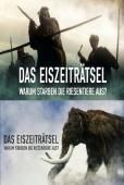 """Film """"Terra X - Rätsel alter Weltkulturen"""" Das Eiszeit-Rätsel - Warum starben die Riesentiere aus?"""