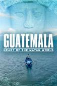 Subtitrare Guatemala: Corazón del Mundo Maya