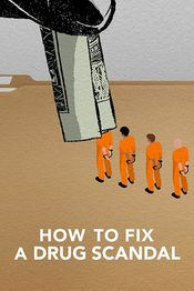 Subtitrare How to Fix a Drug Scandal - Sezonul 1