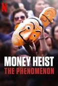 Film Money Heist: The Phenomenon
