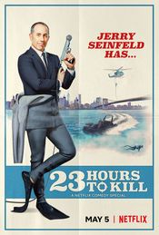 Film Jerry Seinfeld: 23 Hours to Kill