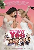 Film Just Say Yes
