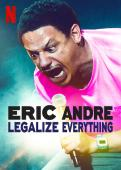 Film Eric Andre: Legalize Everything