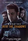 Film Breathe: Into the Shadows