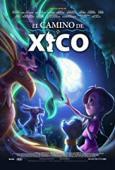 Subtitrare Xicos Journey (El Camino de Xico)