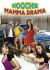 Subtitrare Hoochie Mamma Drama