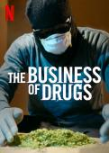 Subtitrare The Business of Drugs - Sezonul 1