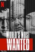 Subtitrare World's Most Wanted - Sezonul 1