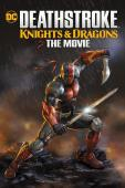 Subtitrare Deathstroke Knights and Dragons: The Movie