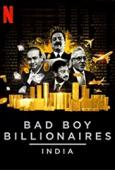 Film Bad Boy Billionaires: India