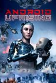Film Android Uprising