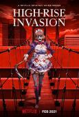 Subtitrare High-Rise Invasion - Sezonul 1