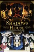 Subtitrare Shadows House - Sezonul 1