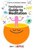 Subtitrare Headspace: Guide to Meditation - Sezonul 1