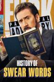 Subtitrare History of Swear Words - Sezonul 1