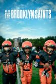 Subtitrare We Are: The Brooklyn Saints - Sezonul 1