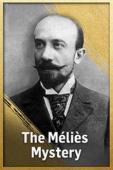 Subtitrare The Méliès Mystery