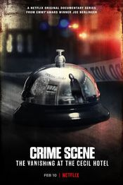 Film Crime Scene: The Vanishing at the Cecil Hotel