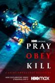 Subtitrare Pray, Obey, Kill - Sezonul 1