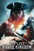 Subtitrare The Lost Pirate Kingdom - Sezonul 1