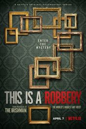 Subtitrare This Is A Robbery: The World's Biggest Art Heist