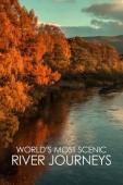 Subtitrare World's Most Scenic River Journeys - Season 1