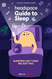 Subtitrare Headspace Guide to Sleep - Sezonul 1