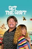 Film Get the Grift (Os Salafrários)