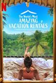 Subtitrare The World's Most Amazing Vacation Rentals - S01