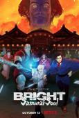 Film Bright: Samurai Soul