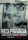 Film Private Network: Who Killed Manuel Buendía