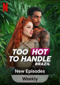 Subtitrare Too Hot to Handle: Brazil -Sezonul 1