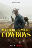 Subtitrare My Heroes Were Cowboys