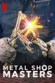 Film Metal Shop Masters