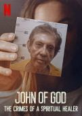 Film John of God: The Crimes of a Spiritual Healer